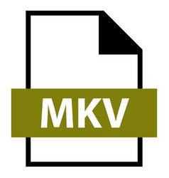 file name extension mkv type vector image vector image