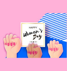 happy womens day fist raised up we can do it vector image