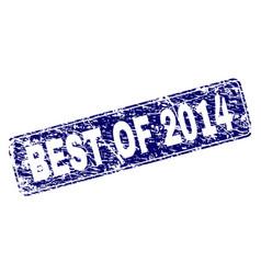 Grunge best of 2014 framed rounded rectangle stamp vector