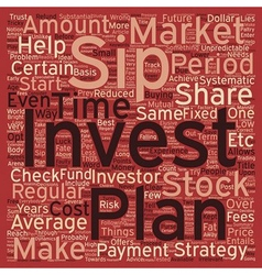SIP Systematic Investment Plan text background vector image vector image