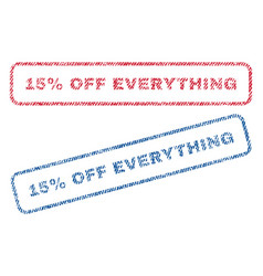 15 percent off everything textile stamps vector image