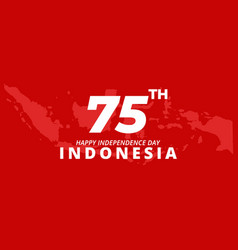 75th happy independence day indonesia banner vector image