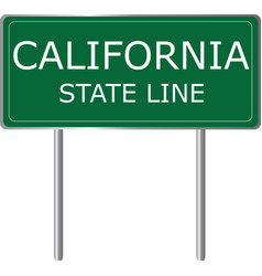 california state line green road sign us state vector image
