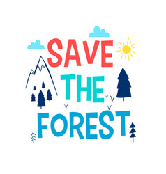 save forest slogan and adventure about icons vector image