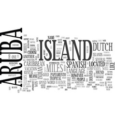 Where is aruba located text word cloud concept vector