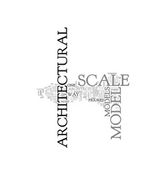 Architectural scale model text word cloud concept vector