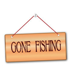 Gone fishing vector