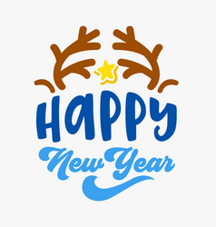 happy new year greeting card with deer horns and vector image