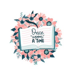 Once upon a time - lettering books quote hand vector