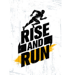 rise and run marathon sport event motivation vector image