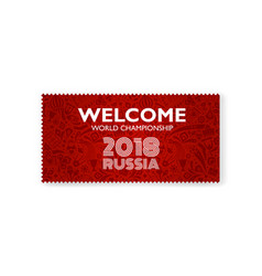 welcome championship 2018 ticket vector image