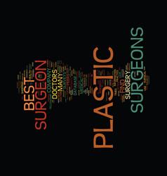 Best plastic surgeons text background word cloud vector