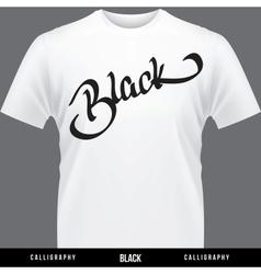 black hand lettering - handmade calligraphy vector image