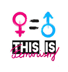 Fashion slogan this is feminism feminist slogan vector
