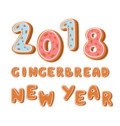 gingerbread cookies 2018 holidays ginger cookie vector image
