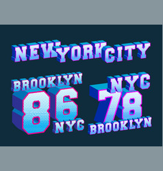 new york city - brooklyn - nyc t-shirt print vector image