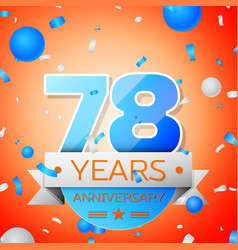 seventy eight years anniversary celebration vector image