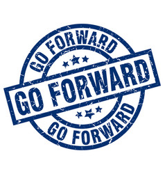 Go forward blue round grunge stamp vector