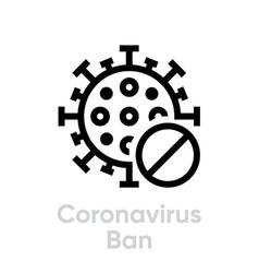 coronavirus ban editable line icon vector image