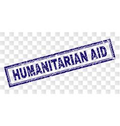 Grunge humanitarian aid rectangle stamp vector