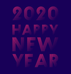 happy new year 2020 background line design vector image