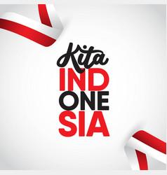 Kita indonesia template design vector