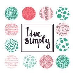 Live simply Hand drawn calligraphic quote with vector image