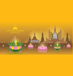 Loy krathong festival sukhothai temple landmark vector