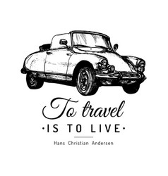 To travel is to live typographic poster vector