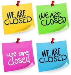 We are Closed Sticky Note vector image