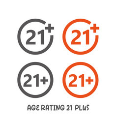 Age rating 21 plus movie icon under 21 years sign vector