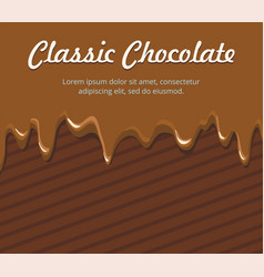 dripping melted chocolate on brown background vector image