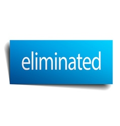 Eliminated blue paper sign on white background vector