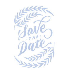 save the date vintage lettering typography card 1 vector image