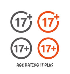 age rating 17 plus movie icon under 17 years sign vector image