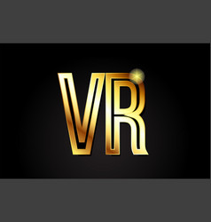 gold alphabet letter vr v r logo combination icon vector image