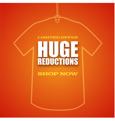 huge reduction shop now ad text on background vector image