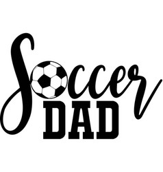 Soccer dad on white background vector