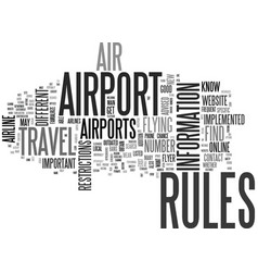 Are air travel rules different between airports vector