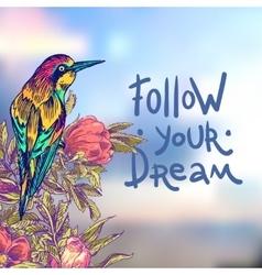 Follow your dream vector