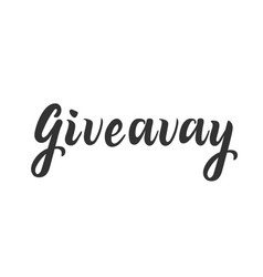 giveaway lettering for social media and blog give vector image