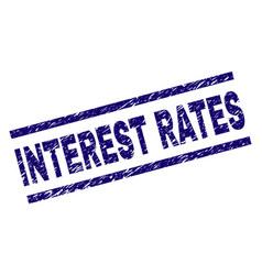 Grunge textured interest rates stamp seal vector