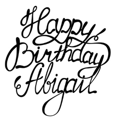 Happy birthday Abigail vector image