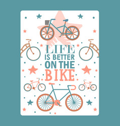 inspirational typographic bicycle poster vector image