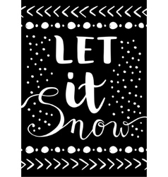Let it snow Christmas Card vector image