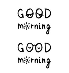 Lettering composition good morning vector