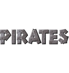 pirates text vector image vector image