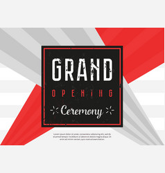 grand opening celebration ceremony banner vector image