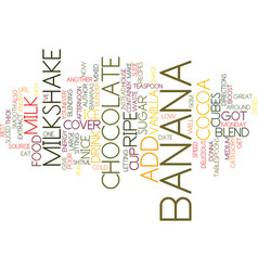 Best recipes banana chocolate milkshake text vector