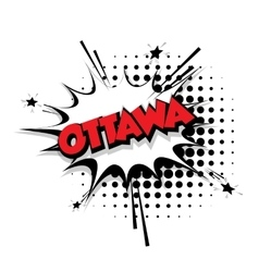 Comic text Ottawa sound effects pop art vector